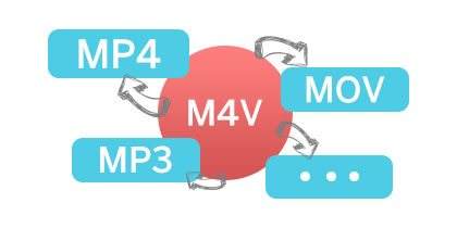 m4v to mp4, mov, mp3, etc.